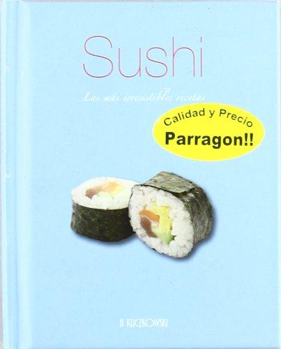Sushi. Las más irresistibles recetas - Kliczkowski, H.